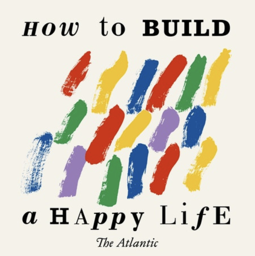 How to Build a Happy Life Podcast